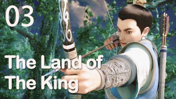 【ENG SUB】The Land of The King 03